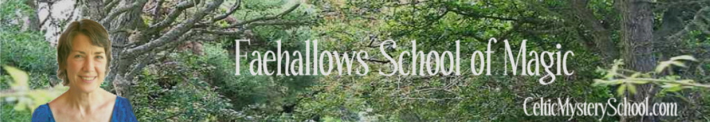 Faehallows School of Magic - Celtic Mystery School email correspondence course